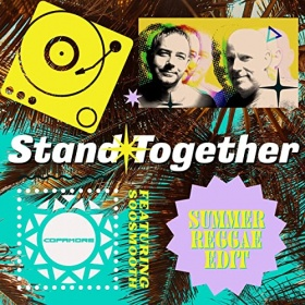 COPAMORE FEAT. SOOSMOOTH - STAND TOGETHER (SUMMER REGGAE EDIT)